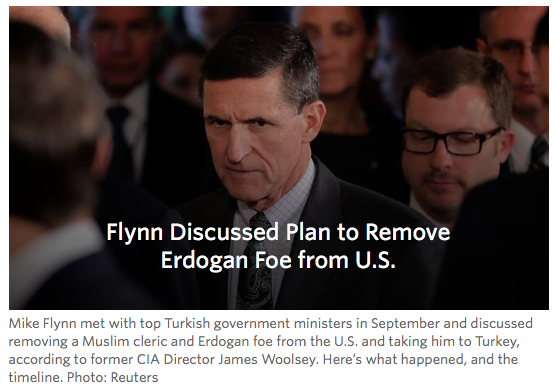 WSJ: Ex-CIA Director: Mike Flynn and Turkish Officials Discussed Removal of Erdogan Foe From U.S.